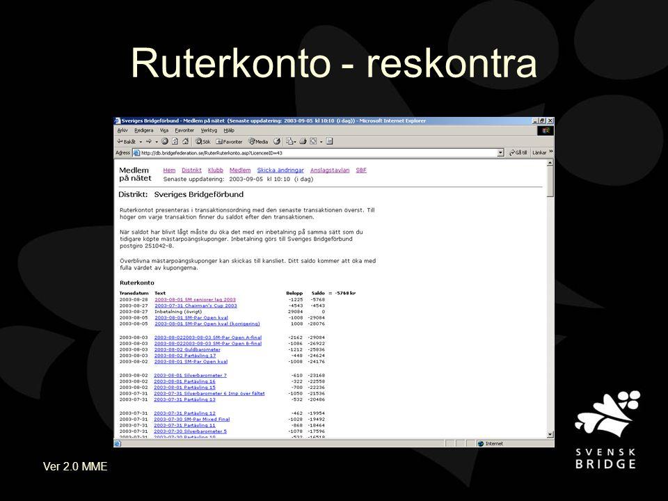 Ver 2.0 MME Ruterkonto - reskontra