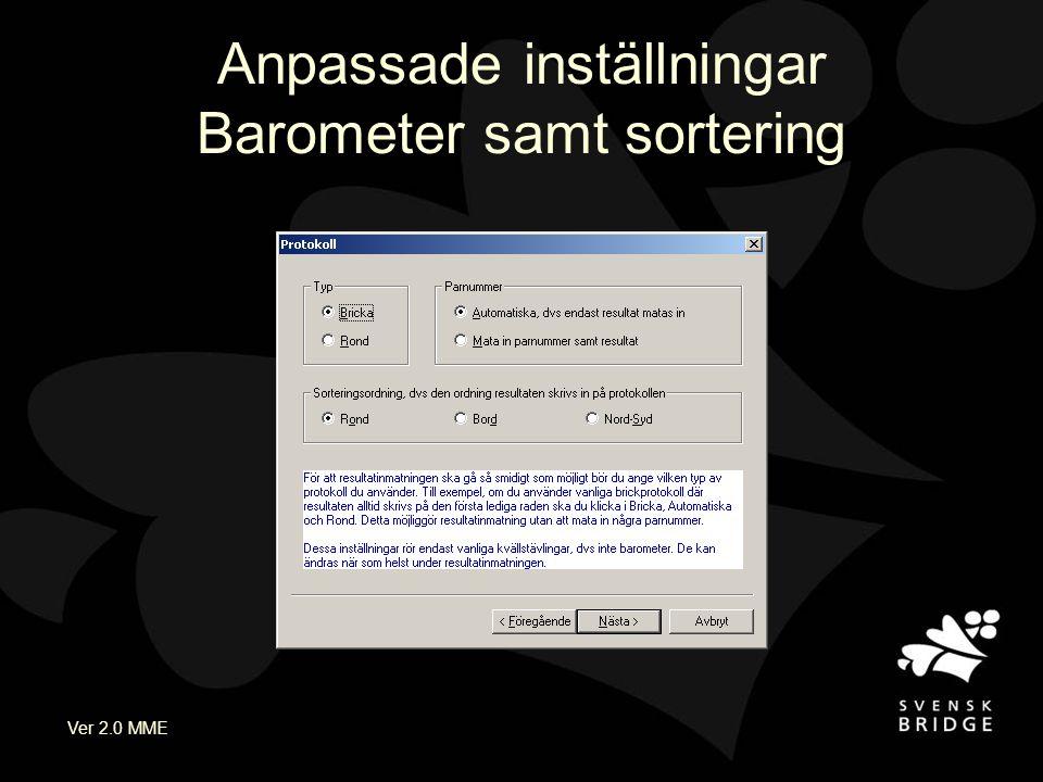 Ver 2.0 MME Anpassade inställningar Barometer samt sortering