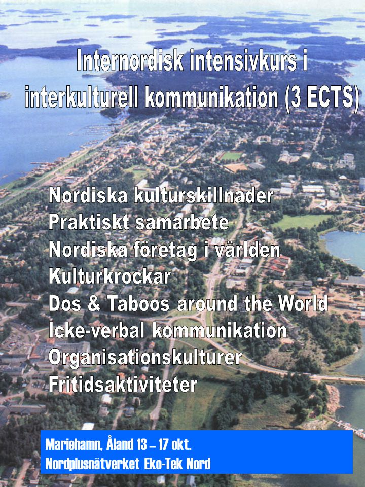 Mariehamn, Åland 13 – 17 okt. Nordplusnätverket Eko-Tek Nord