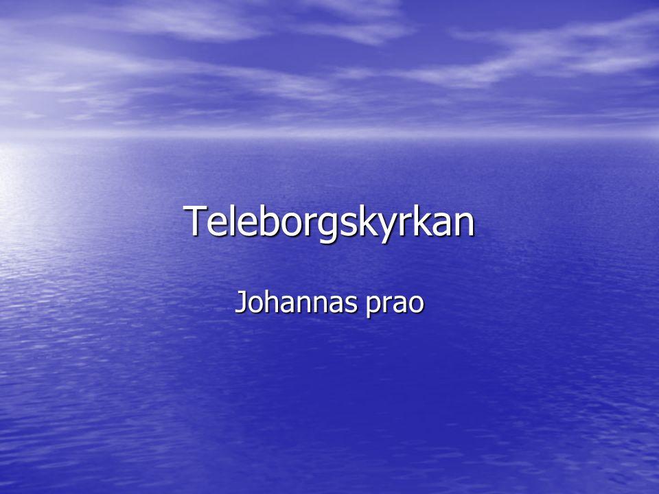 Teleborgskyrkan Johannas prao