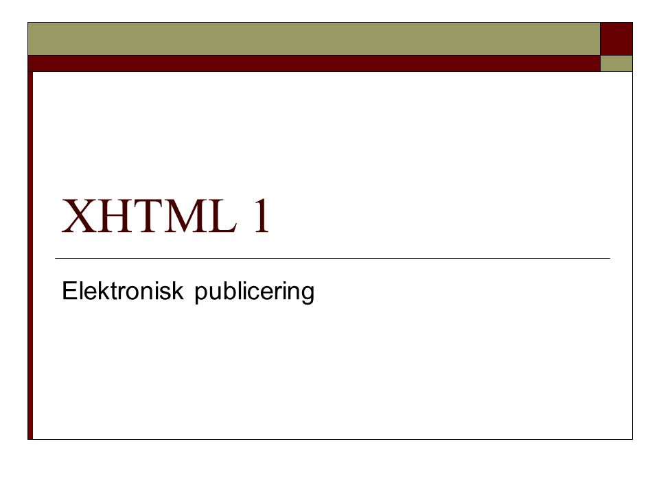 XHTML 1 Elektronisk publicering