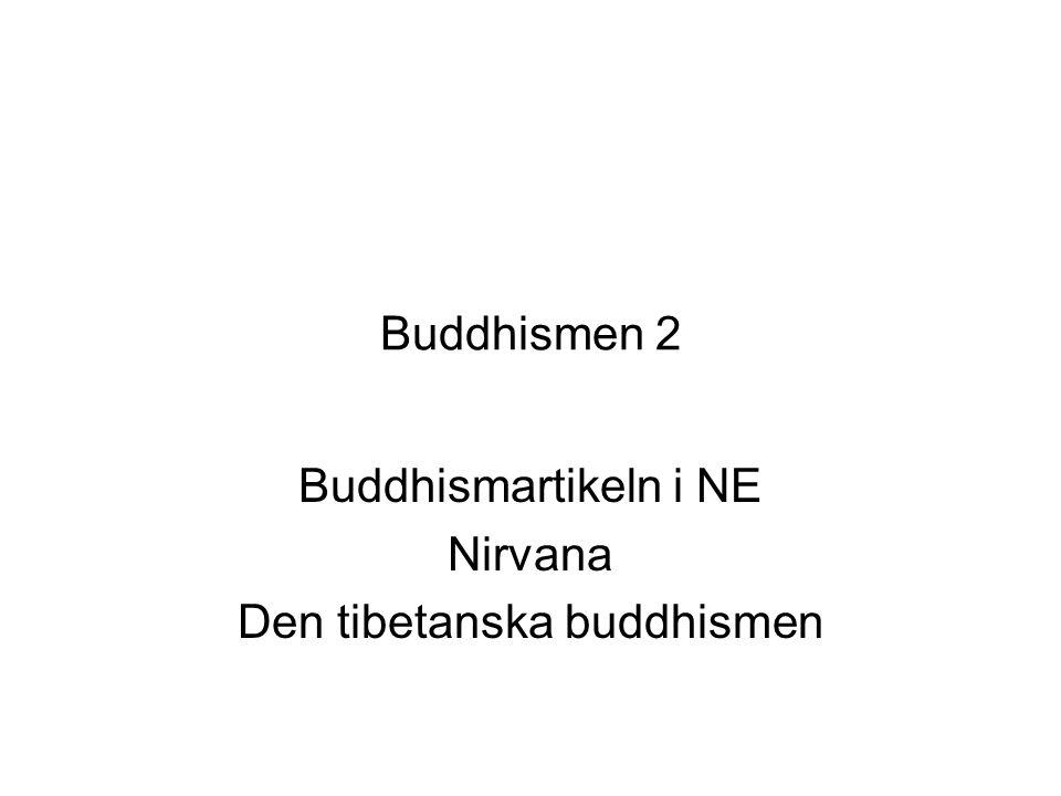 Buddhismen 2 Buddhismartikeln i NE Nirvana Den tibetanska buddhismen