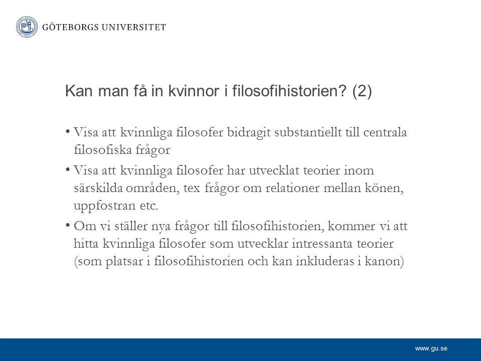 www.gu.se Kan man få in kvinnor i filosofihistorien.