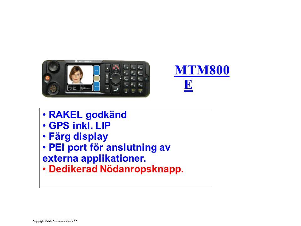MTM800 E RAKEL godkänd GPS inkl. LIP Färg display PEI port för anslutning av externa applikationer.