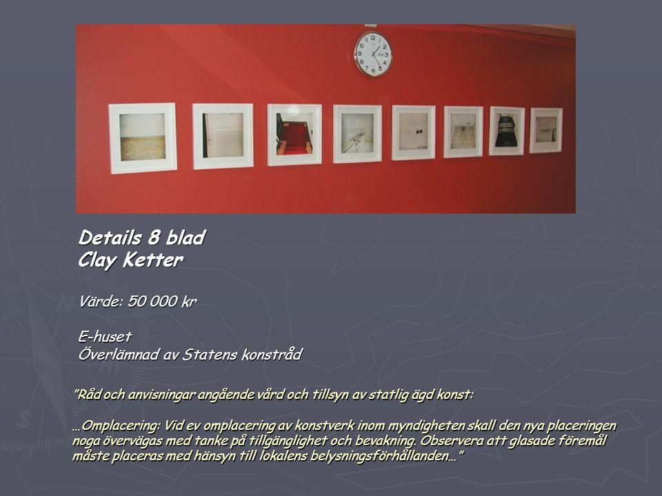 """""""Råd och anvisningar angående vård och tillsyn av statlig ägd konst: …Omplacering: Vid ev omplacering av konstverk inom myndigheten skall den nya plac"""