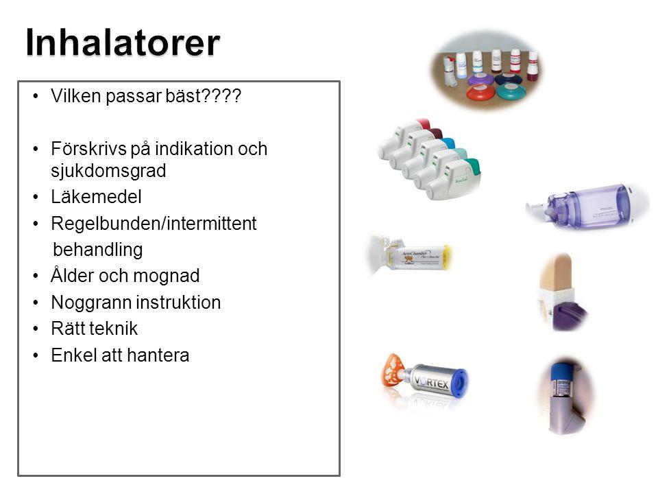 Vilken passar bäst???? Förskrivs på indikation och sjukdomsgrad Läkemedel Regelbunden/intermittent behandling Ålder och mognad Noggrann instruktion Rä