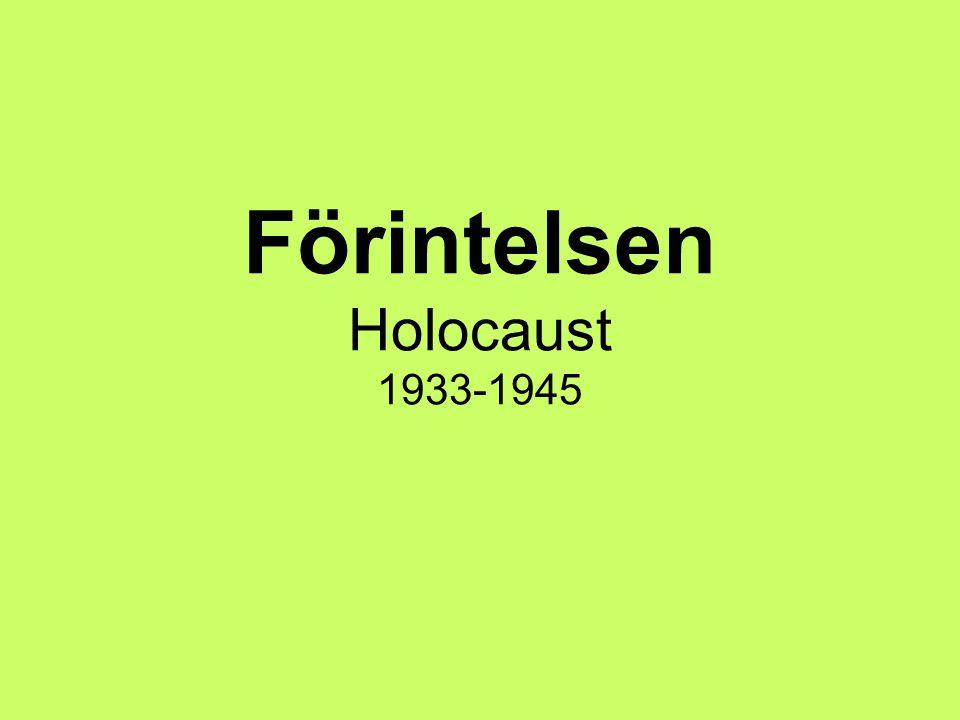 DÖDSLÄGER Gaskammare och krematorier Massdeportationer Det största var Auschwitz-Birkenau (Oswiecim – Brzinka) 3 miljoner judar dog i koncentrationsläger Folkmord GENOCIDE