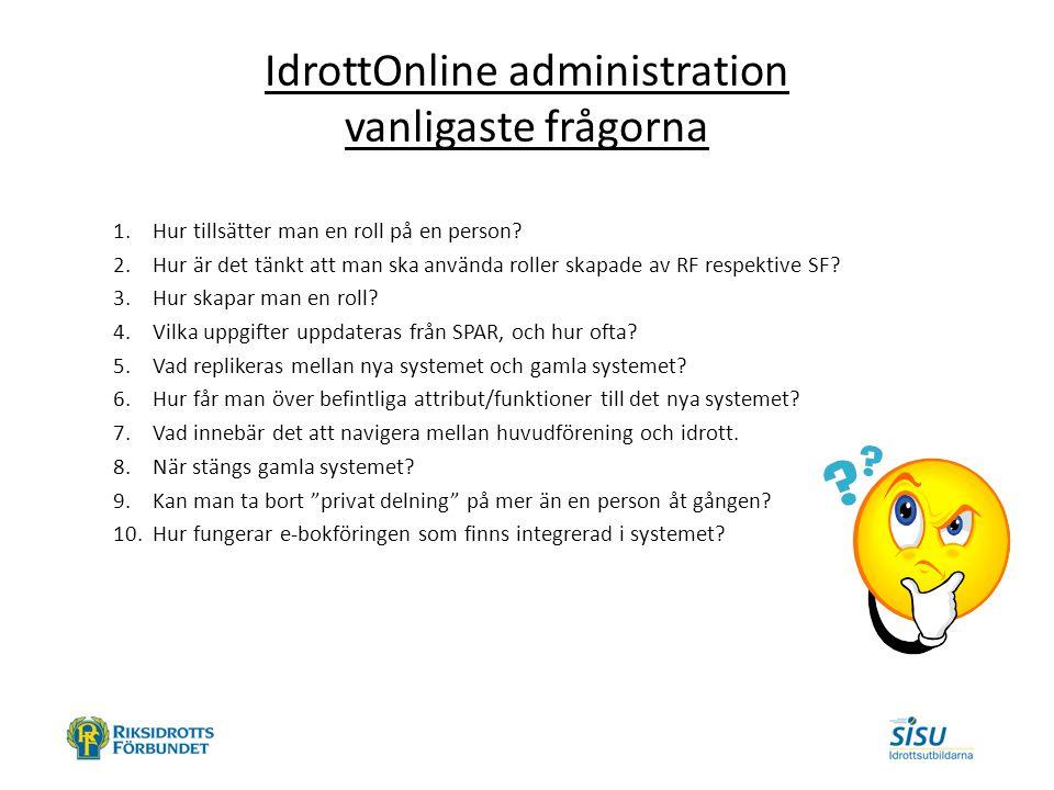 IdrottOnline administration vanligaste frågorna 1.Hur tillsätter man en roll på en person.