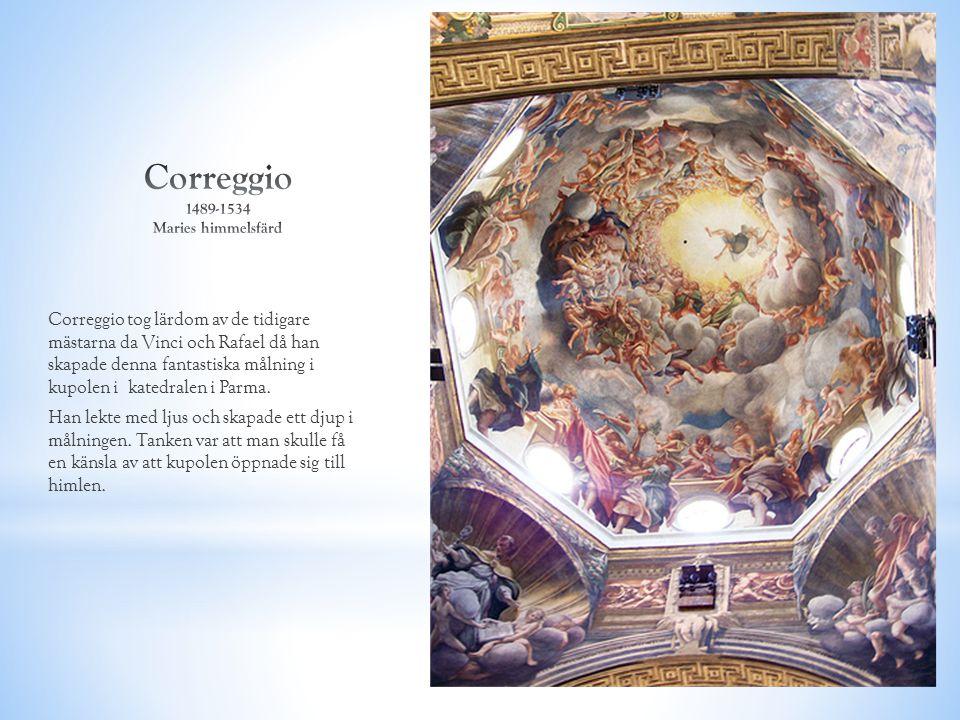 Correggio tog lärdom av de tidigare mästarna da Vinci och Rafael då han skapade denna fantastiska målning i kupolen i katedralen i Parma. Han lekte me