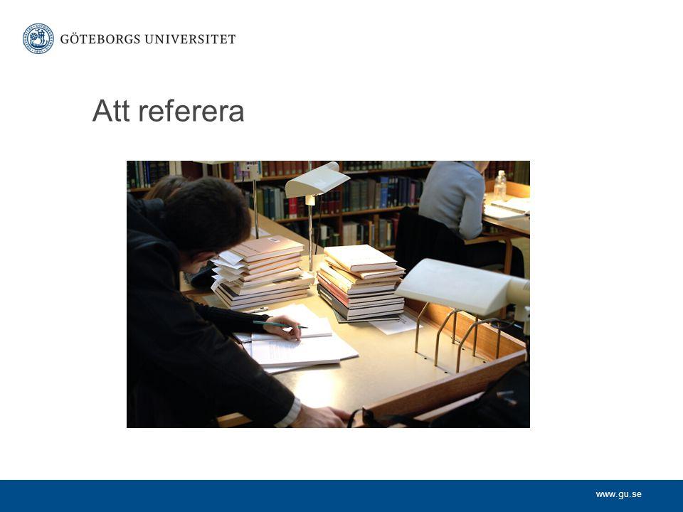 www.gu.se Att referera