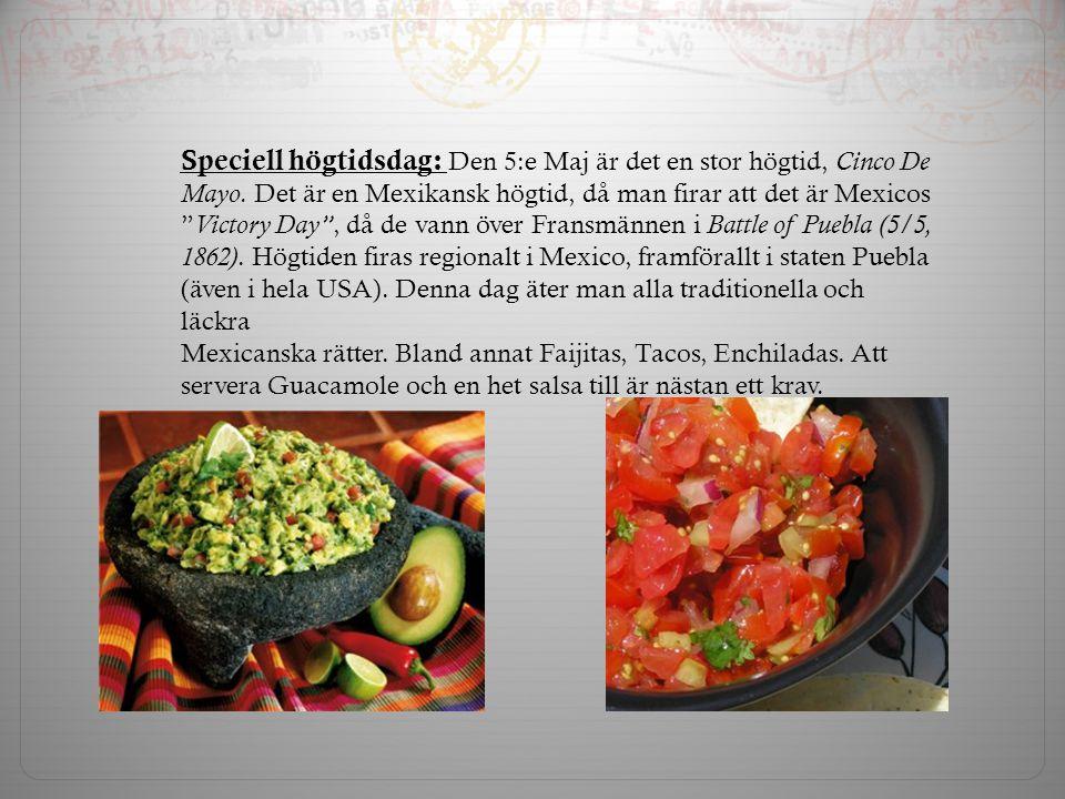Speciell högtidsdag: Den 5:e Maj är det en stor högtid, Cinco De Mayo.