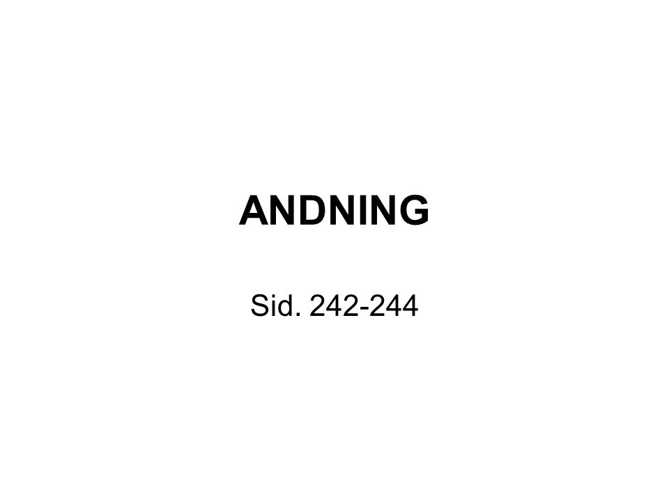 ANDNING Sid. 242-244