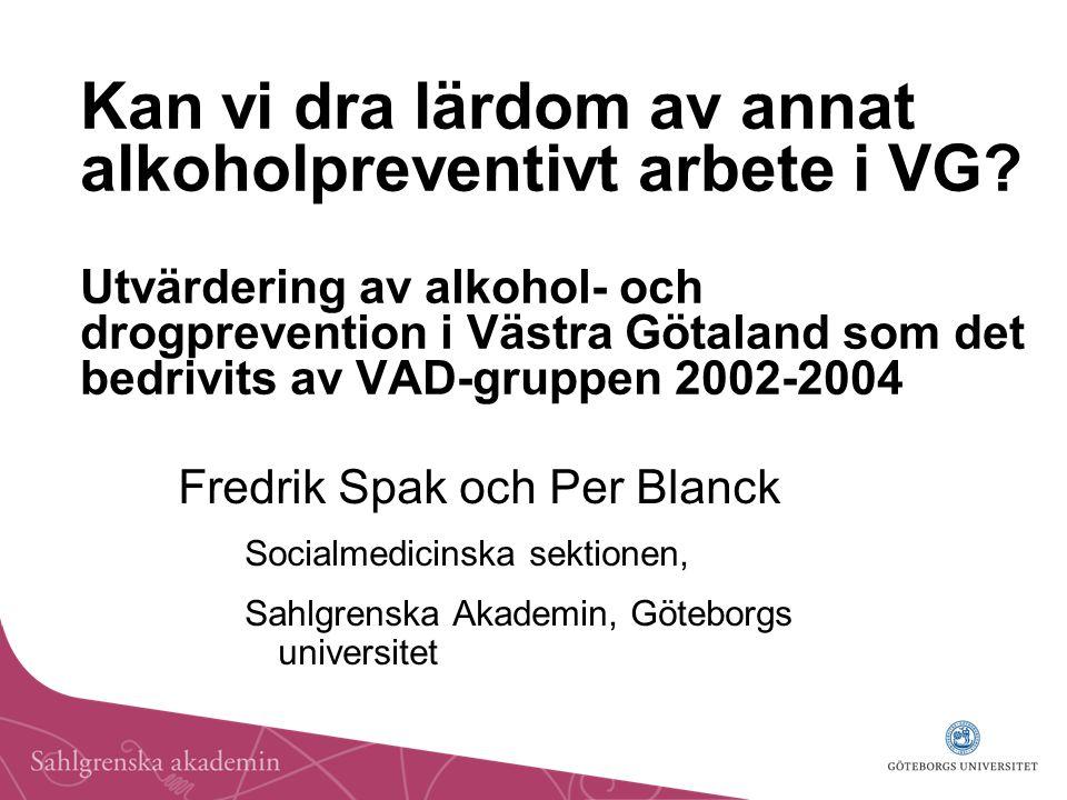 Kan vi dra lärdom av annat alkoholpreventivt arbete i VG.