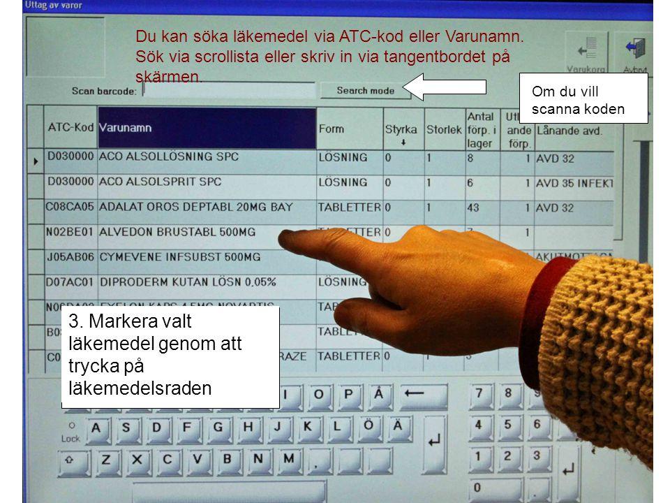Du kan söka läkemedel via ATC-kod eller Varunamn.