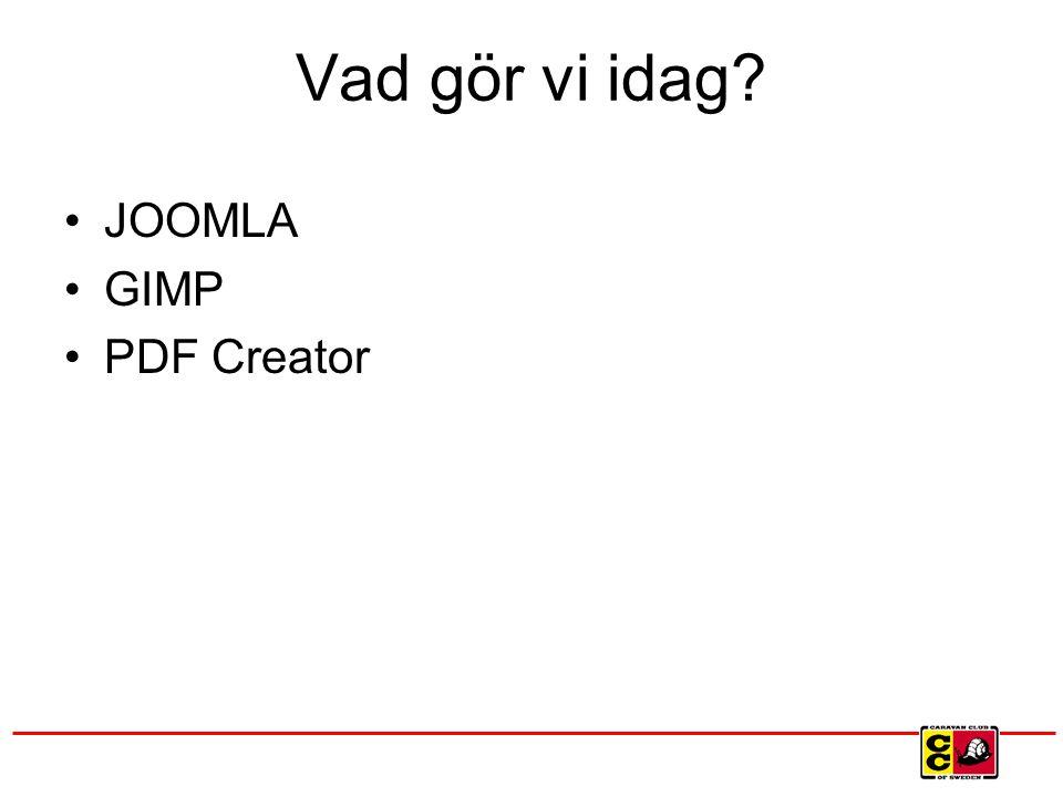 Vad gör vi idag JOOMLA GIMP PDF Creator