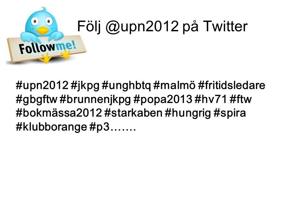 #upn2012 #jkpg #unghbtq #malmö #fritidsledare #gbgftw #brunnenjkpg #popa2013 #hv71 #ftw #bokmässa2012 #starkaben #hungrig #spira #klubborange #p3…….