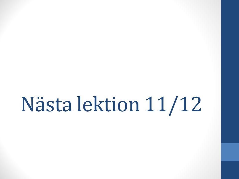 Nästa lektion 11/12