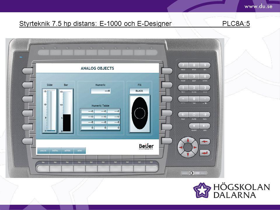 Styrteknik 7.5 hp distans: E-1000 och E-Designer PLC8A:5