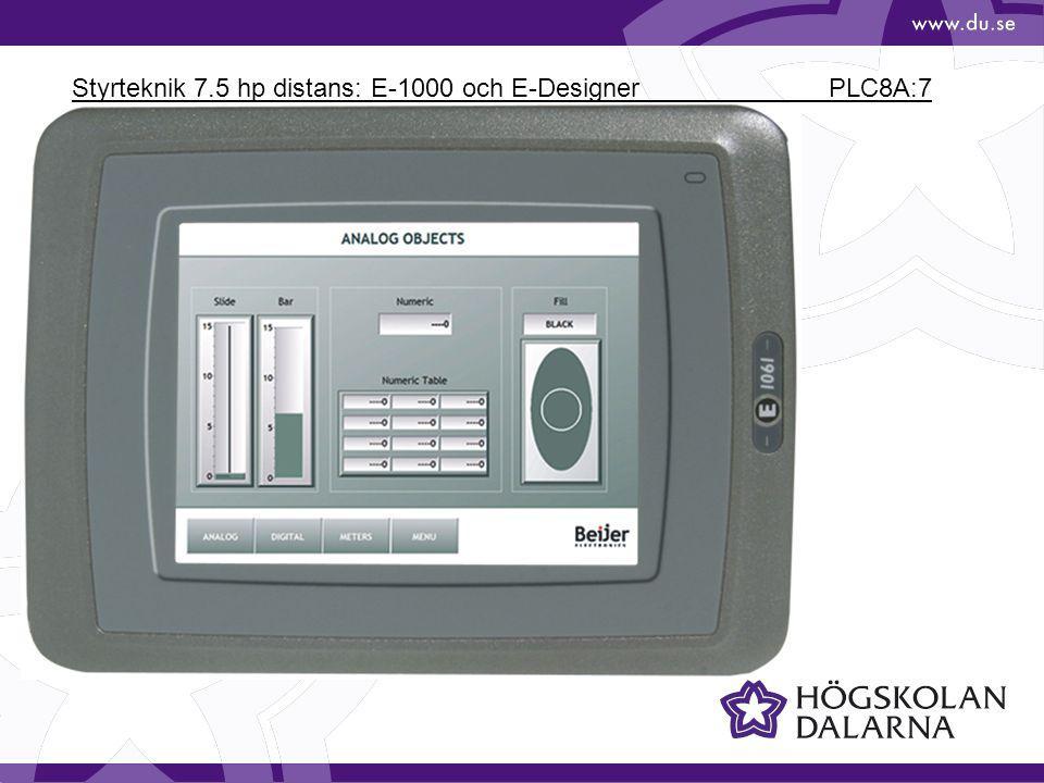 Styrteknik 7.5 hp distans: E-1000 och E-Designer PLC8A:7