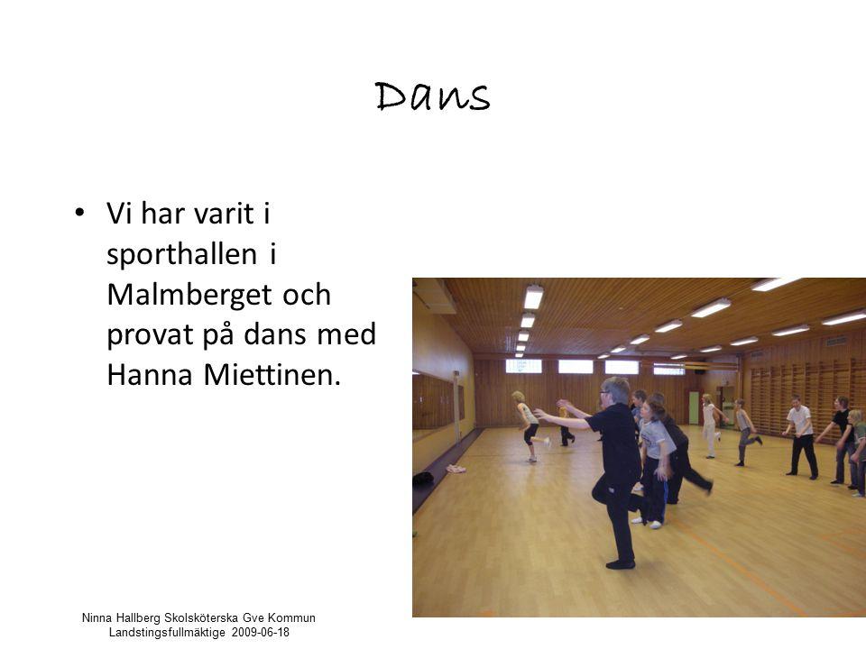 Dans Vi har varit i sporthallen i Malmberget och provat på dans med Hanna Miettinen.