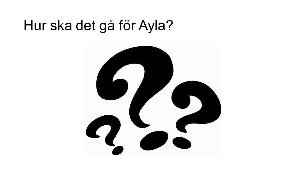 Hur ska det gå för Ayla?
