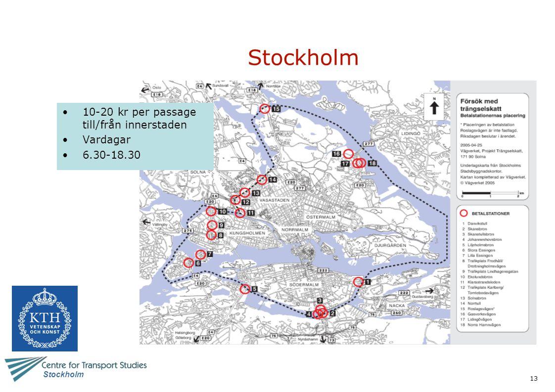 13 Stockholm 10-20 kr per passage till/från innerstaden Vardagar 6.30-18.30