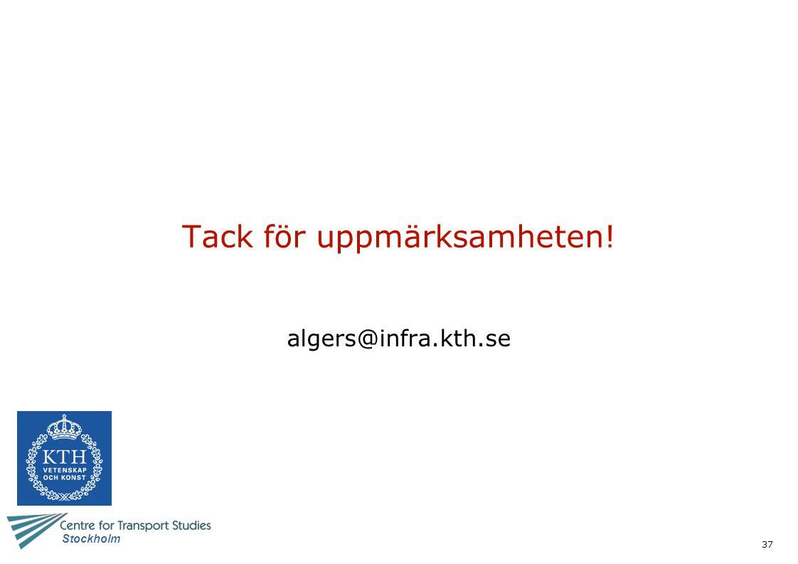 37 Stockholm Tack för uppmärksamheten! algers@infra.kth.se