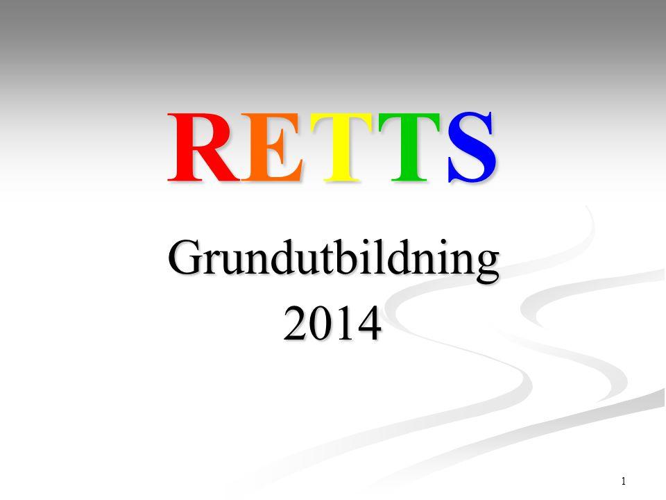 1 RETTSRETTSRETTSRETTS Grundutbildning2014