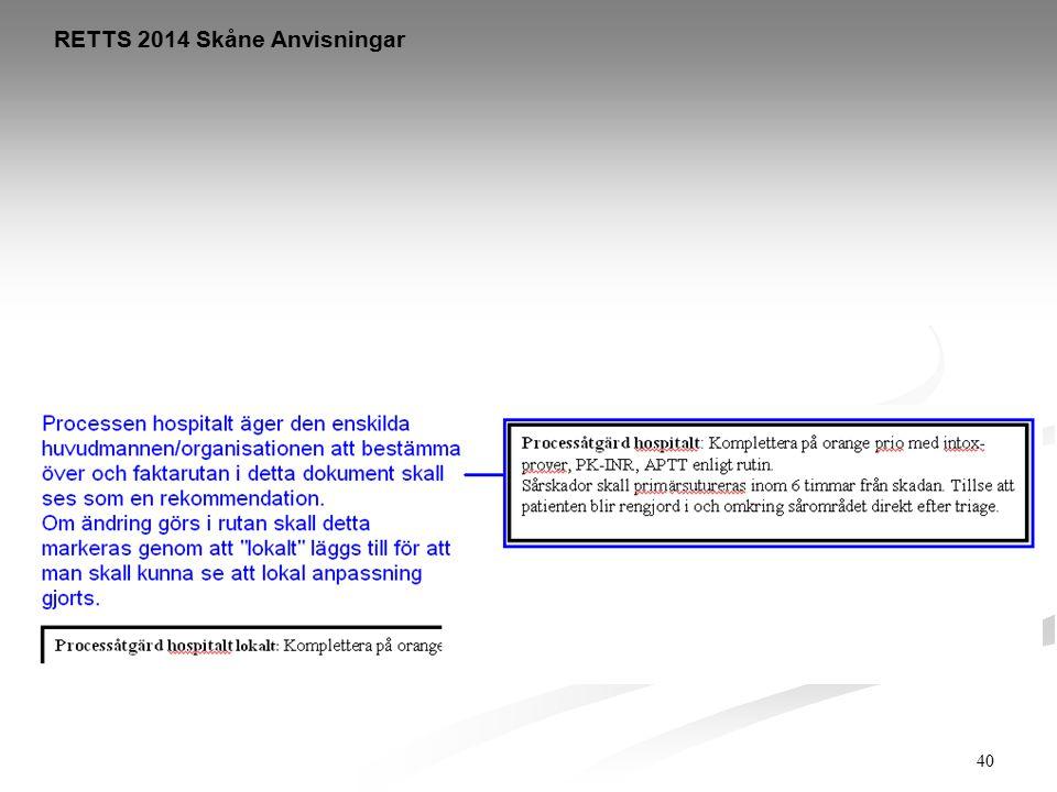 40 RETTS 2014 Skåne Anvisningar