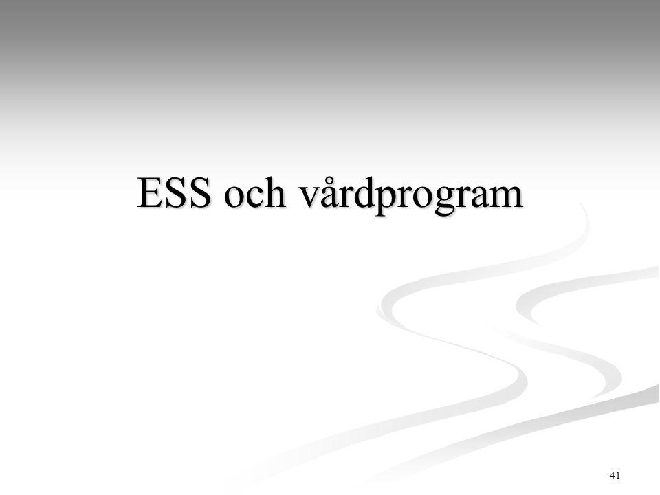 41 ESS och vårdprogram