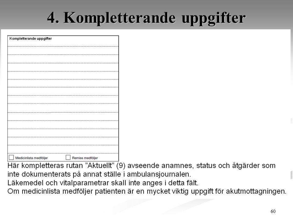 60 4. Kompletterande uppgifter