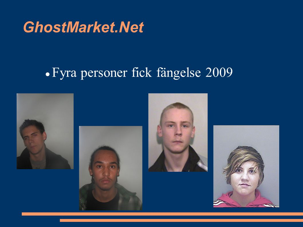 GhostMarket.Net Fyra personer fick fängelse 2009