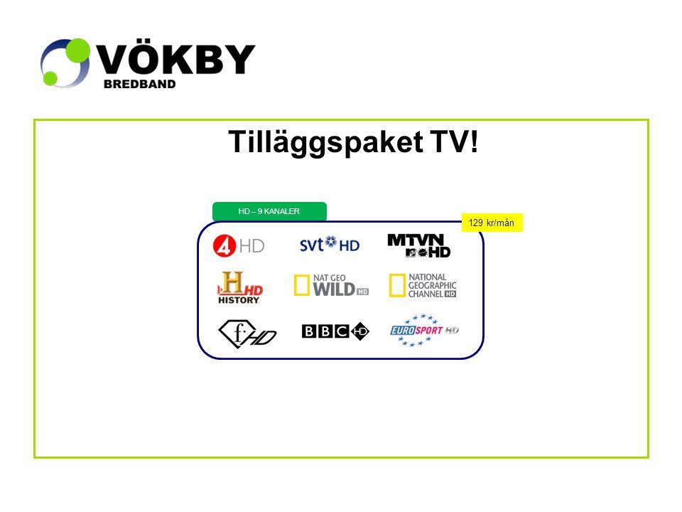 Tilläggspaket TV! HD – 9 KANALER 129 kr/mån