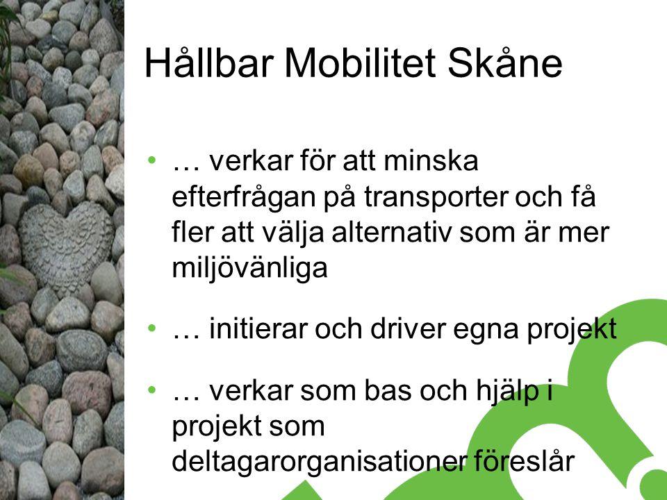 Hållbar Mobilitet Skåne … verkar för att minska efterfrågan på transporter och få fler att välja alternativ som är mer miljövänliga … initierar och driver egna projekt … verkar som bas och hjälp i projekt som deltagarorganisationer föreslår