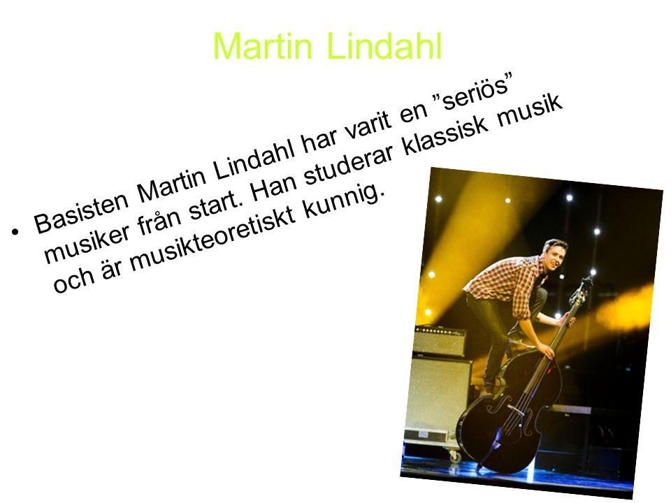 """Basisten Martin Lindahl har varit en """"seriös"""" musiker från start. Han studerar klassisk musik och är musikteoretiskt kunnig. Martin Lindahl"""