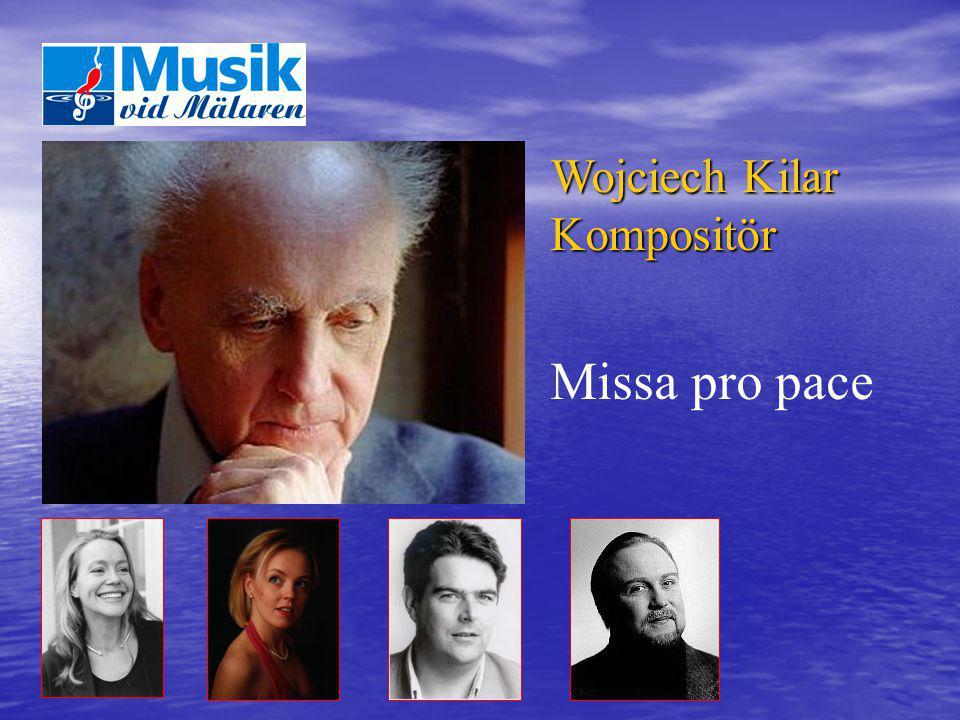 Wojciech Kilar Kompositör Missa pro pace