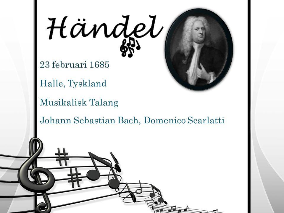 Georg Friedrich Händel En presentation av Lisa K, Mathilda, Nathalie, Rachel och Rebecka L.
