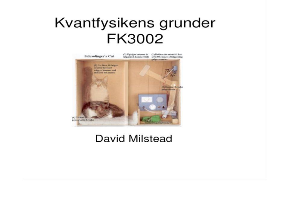 FK3002 Kvantfysikens grunder1