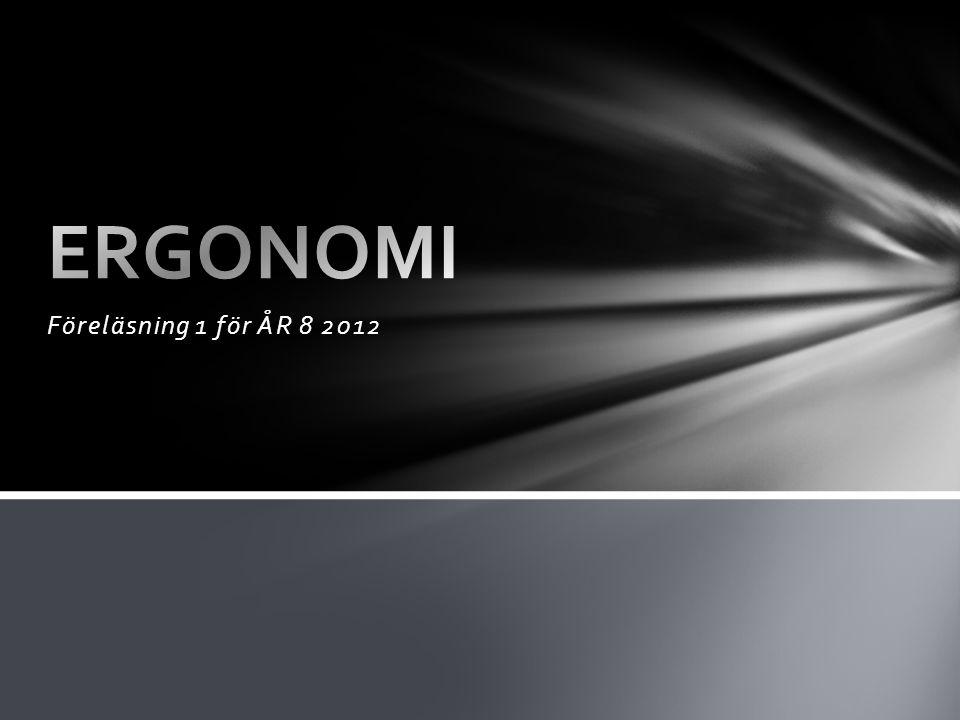 Föreläsning 1 för ÅR 8 2012