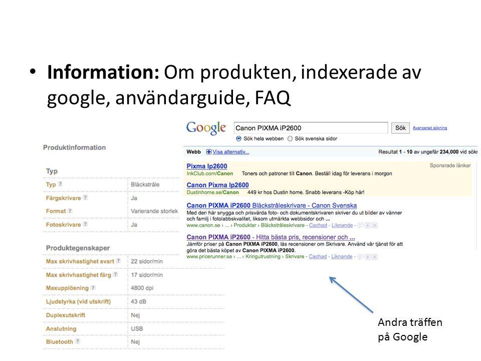 Information: Om produkten, indexerade av google, användarguide, FAQ Andra träffen på Google