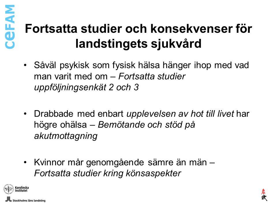 Katastrofpsykologisk beredskap i framtiden Bevarad om än förändrad PKL-organisation Förbättrad samverkan mellan landsting och kommuner (ex.