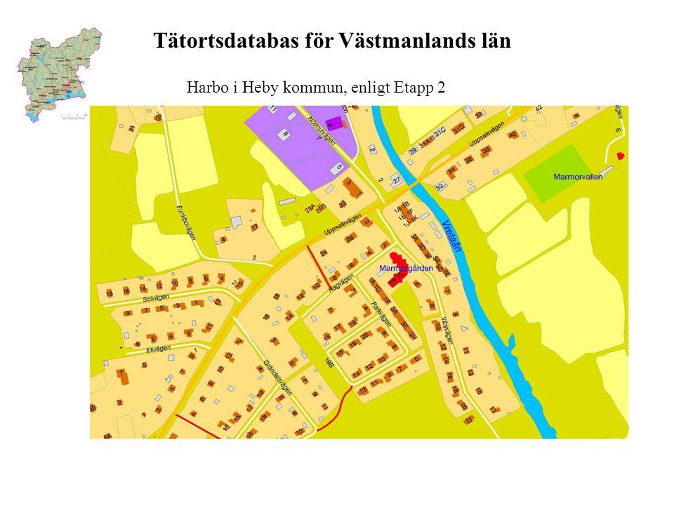 Tätortsdatabas för Västmanlands län Harbo i Heby kommun, enligt Etapp 2