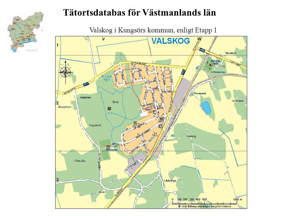 Valskog i Kungsörs kommun, enligt Etapp 1
