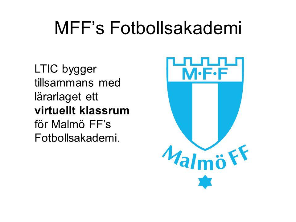 MFF's Fotbollsakademi LTIC bygger tillsammans med lärarlaget ett virtuellt klassrum för Malmö FF's Fotbollsakademi.