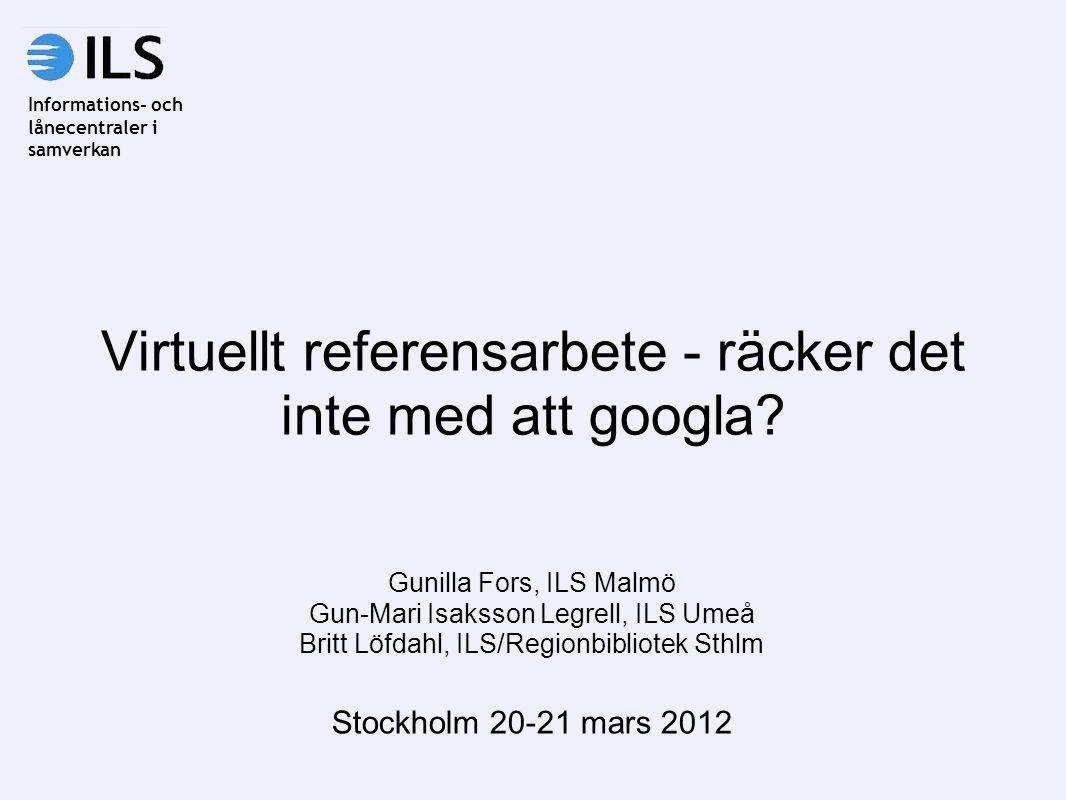 Virtuellt referensarbete - räcker det inte med att googla.