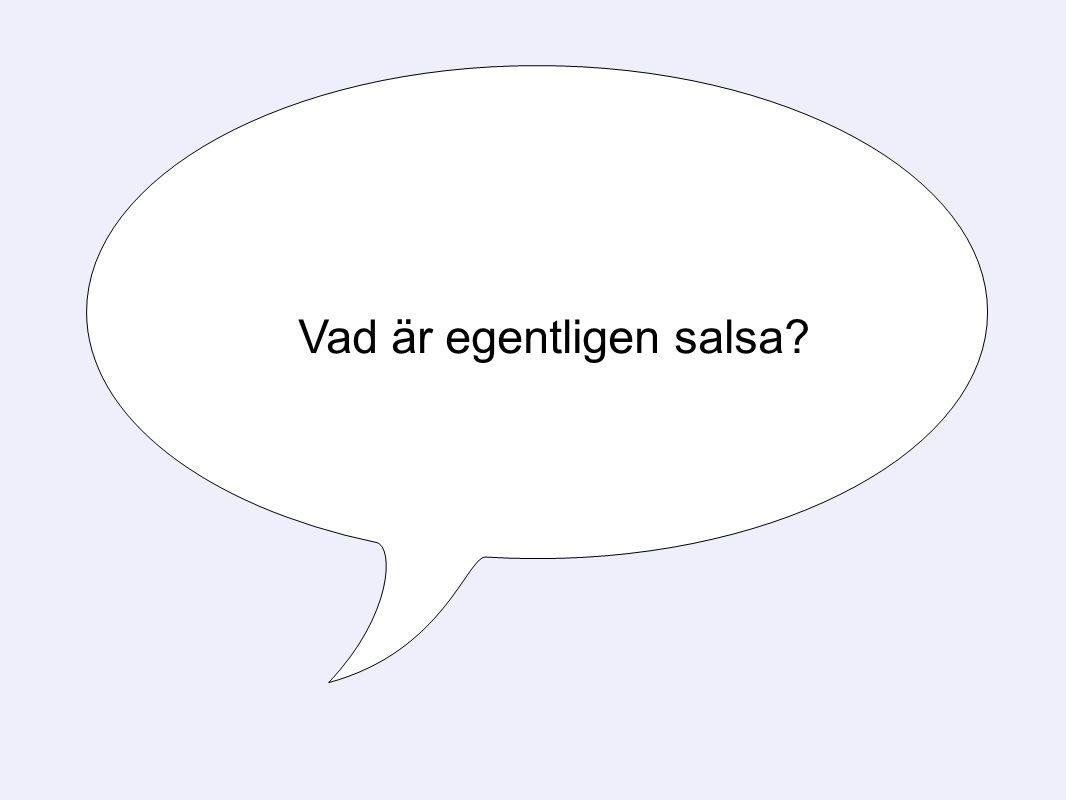 Vad är egentligen salsa?