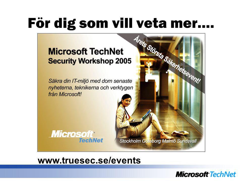 För dig som vill veta mer…. www.truesec.se/events