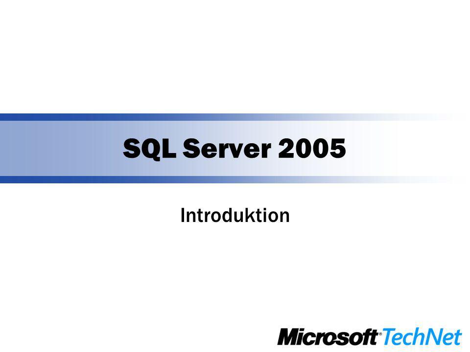 SQL Server 2005 Introduktion