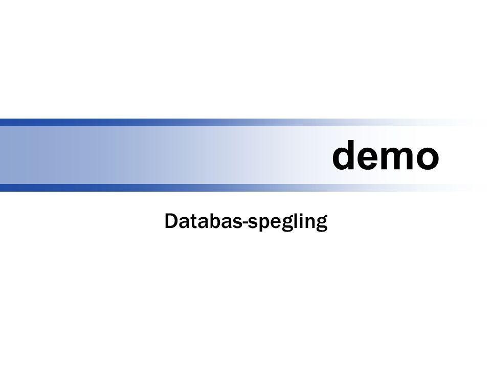demo Databas-spegling