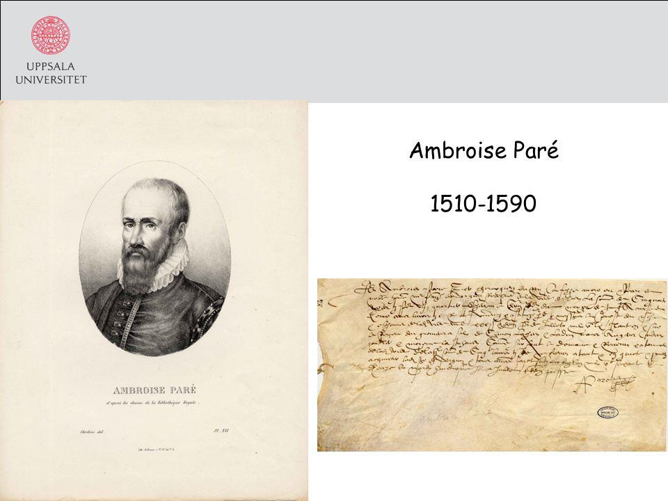 Ambroise Paré 1510-1590